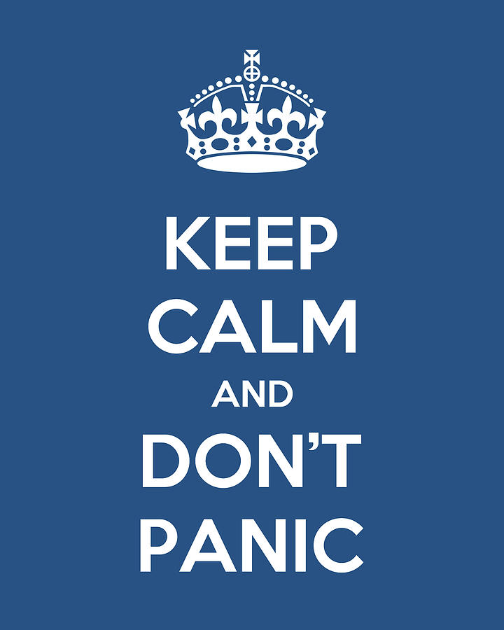 Keep Calm And Dont Panic Buy Fuel